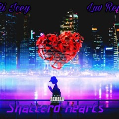 Shattered Hearts Ft Luvrepz