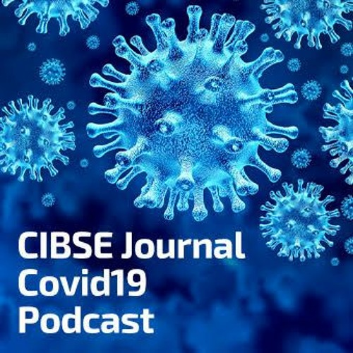 CIBSE Journal Covid 19 podcast