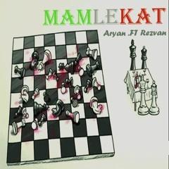 Mamlekat (ft.Rezvan)