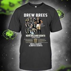 Drew brees new orleans saints once a saints alway a saints