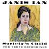 Society's Child (Baby I've Been Thinking) (Single Version)