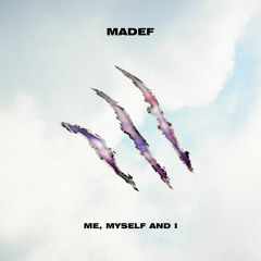 Me, Myself And I