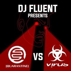 Fluent Presents : Virus Vs Quarantine - The lockdown Special