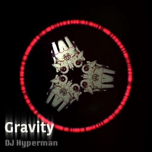 DJ Hyperman - Gravity