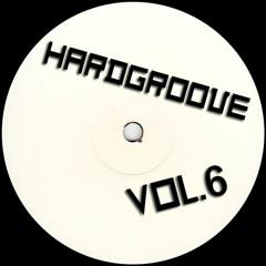 Hardgroove Techno Home Session Vol.6