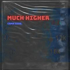 Much - Higher