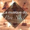 Musique de Noël (Christmas Songs)