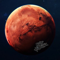 BAD HABITZ - LIFE ON MARS