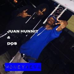 Dos & Juan Hunnit - Money4EVA
