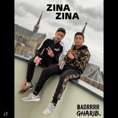 Badrrr, Gharib. ZINA (Ft Luckyluc - Prod Donson)