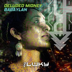 Deluded Mioney - Babaylan