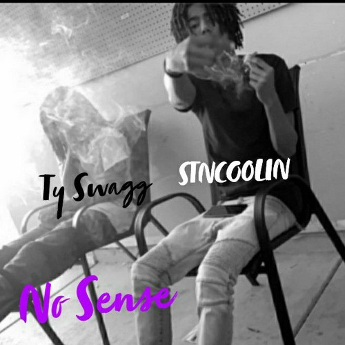 NO SENSE - STNCOOLIN x Ty Swagg
