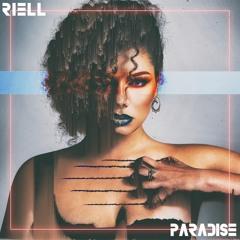RIELL - Paradise (feat. M.I.M.E)