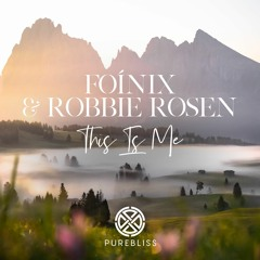 Foínix & Robbie Rosen - This Is Me