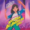 Download Not Your All-American Girl by Wendy Wan-Long Shang and Madelyn Rosenberg - Audiobook Mp3