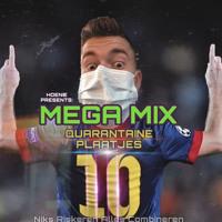 Quarantaine Plaatjes NUMBER TEN - Niks Riskeren Alles Combineren Mega Mix