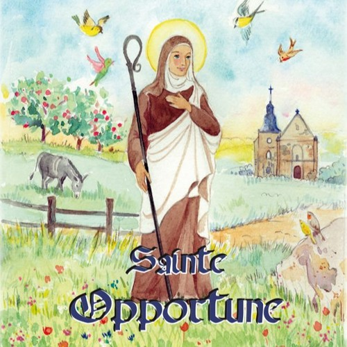 Sainte Opportune de Montreuil (Mauricette Vial-Andru, éditions Saint Jude)