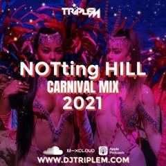 NOTting HILL CARNIVAL 2021