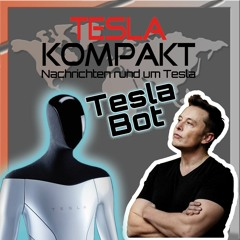 Tesla Kompakt Podcast 20.08.2021
