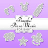 Beautiful Piano Music for Baby