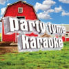 Do I Make You Wanna (Made Popular By Billy Currington) [Karaoke Version] (Karaoke Version)