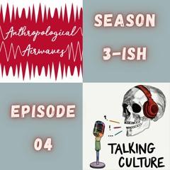 S03-ish E04 (Crossover): Talking Culture