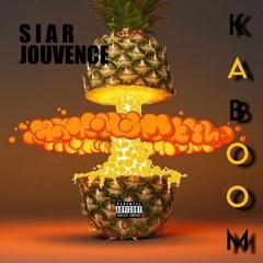 SIAR x Jouvence - Kaboom