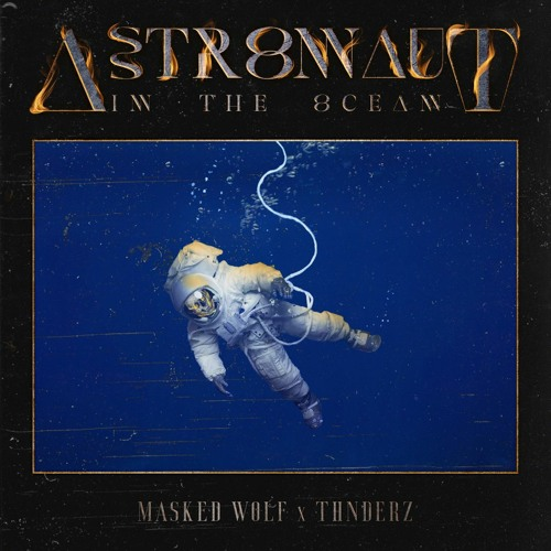Masked Wolf - Astronaut In The Ocean (THNDERZ Remix)