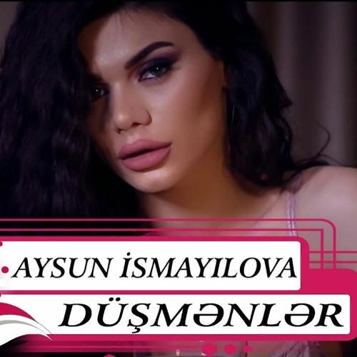 Aysun Ismayilova Dusmenler By Akif