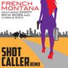 Shot Caller (Remix) [feat. Diddy, Rick Ross & Charlie Rock]