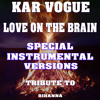 Love On The Brain (Special Instrumental Versions) [Tribute To Rihanna]