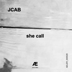 [AELER00028] JCAB - She Call