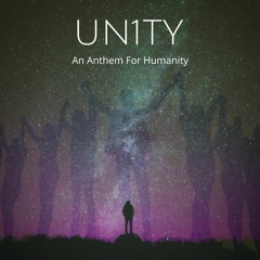 Un1ty: An Anthem For Humanity