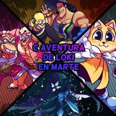 C Aventuras De Loki En Marte - Third World Tournament X [FAN-MADE]