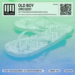 ORCOZIO - Old Boy (radio edit)