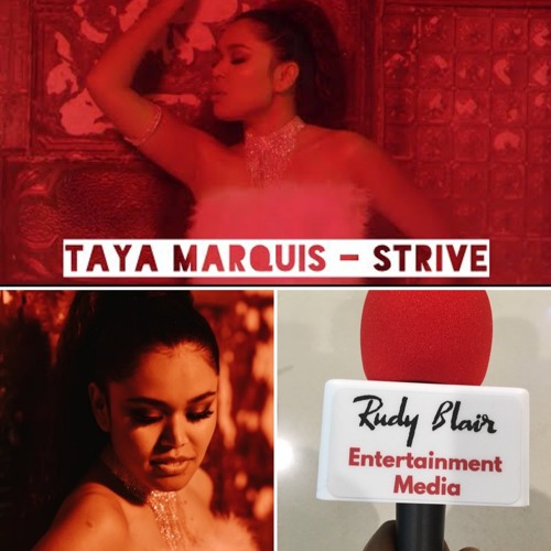 "Intv w R & B, Pop & Dancehall Artist Taya Marquis on new single ""Strive"" from  EP "" i'mperfect"""
