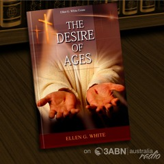 The Desire of Ages ch 43 - Barriers Broken Down