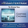 To Know You - Low without background vocals ([Performance Track])