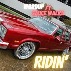 WORDUP - RIDIN ft Sauce Walka