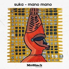 MBR429 - SUKA - Mano Mano (Original Mix)
