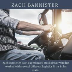 Zach Bannister - Logistics Expert