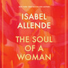 Download The Soul of a Woman by Isabel Allende, read by Gisela Chipe Mp3