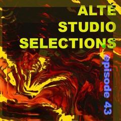 ALTÉ STUDIO SELECTIONS #043