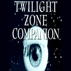[DOWNLOAD PDF] The Twilight Zone Companion, 2nd Edition android