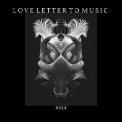 Love Letter to Music #014 B2B Anjunadeep (Bondi Radio)