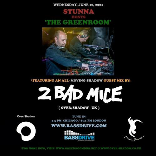 STUNNA - Greenroom DNB Show (2 Bad Mice Guest Mix) (16/06/2021)
