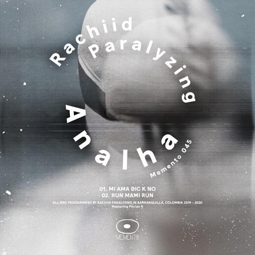 Rachiid Paralyzing - Analha