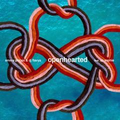 Openhearted - Emma Platais (feat. so.sophie & DJ Flavya)