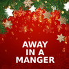 Away In A Manger (Guitar Version)