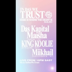 Global Mix - In Das We Trust 5FM [04/06/2021]